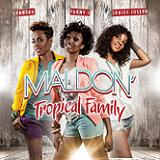 MALDON (TROPICAL FAMILY RMX 2013)