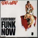 EVERYBODY FUNK NOW (1996)