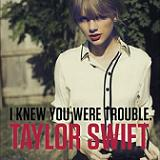 I KNEW YOU WERE TROUBLE (2012)