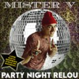 PARTY NIGHT RELOU (2013)
