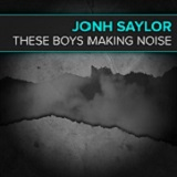 THESE BOYS MAKING NOISE (2013)