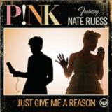 JUST GIVE ME A REASON (2013)