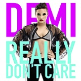 REALLY DON'T CARE (2014)