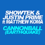 CANNONBALL (EARTHQUAKE 2013)
