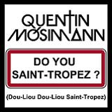 DO YOU SAINT-TROPEZ (2012)