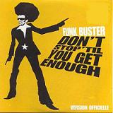 DON' T STOP' IT YOU GET ENOUGH (2002)