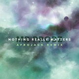 NOTHING REALLY MATTERS (RMX 2015)