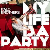 MY LIFE IS A PARTY (RMX 2012)