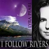 I FOLLOW RIVERS (2012)