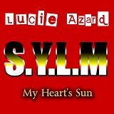 S.Y.L.M (MY HEART'S SUN RMX CLUB 2015)